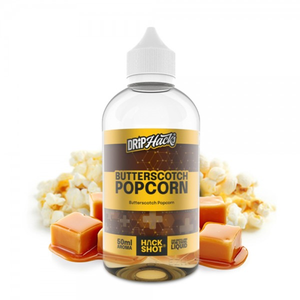 DRIP HACKS Butterscotch Popcorn Aroma 50ml / 250ml